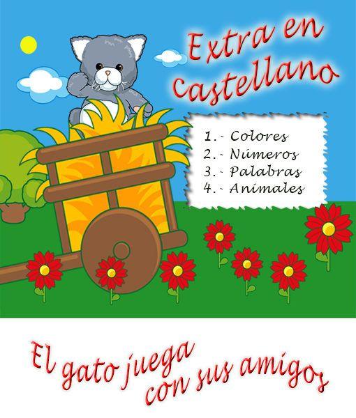 El gato juega con sus amigos, extra en castellano