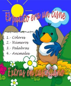 El patito era un cisne. Extra con los colores,números,palabras, en castellano.
