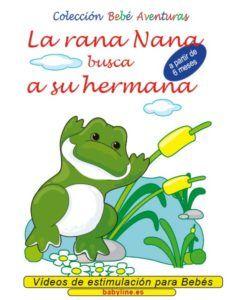 La rana Nana busca a su hermana