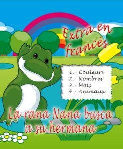 La rana Nana busca a su hermana – extra en francés.