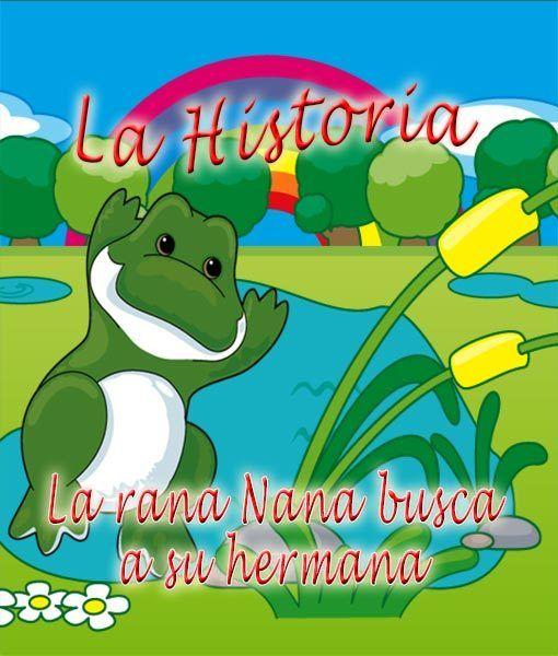 La rana Nana busca a su hermana – la historia.