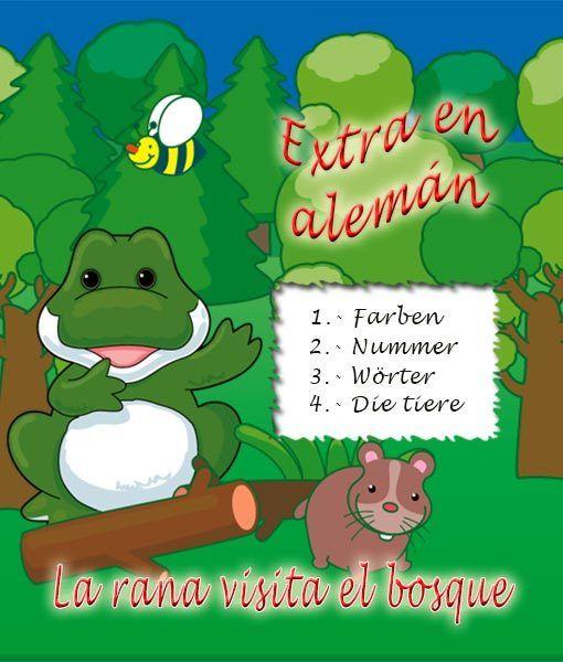 La rana visita el bosque - extra en alemán