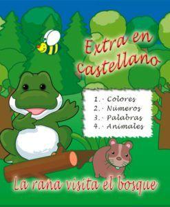 La rana visita el bosque - extra en castellano