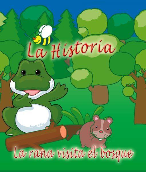 La rana visita el bosque, la historia.