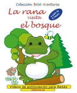 La rana visita el bosque